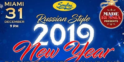 MIAMI DECEMBER 31. 2019 NEW YEAR'S EVE RUSSIAN STYLE CELEBRATION @ SERAFINA