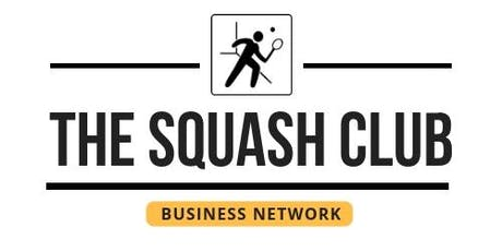 The Squash Club Business Network - Chelmsford   tickets