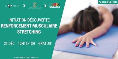 Initiation gratuite au Stretching et Renforcement avec Jérôme Beaufils