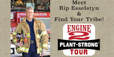 Engine 2 Plant-Strong Tour