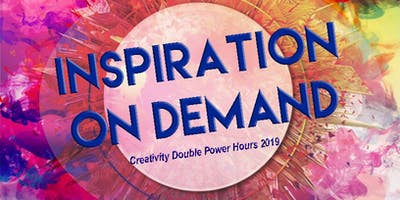 Inspiration on Demand: Creativity Double Power Hours