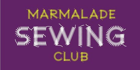 Marmalade Sewing Club tickets