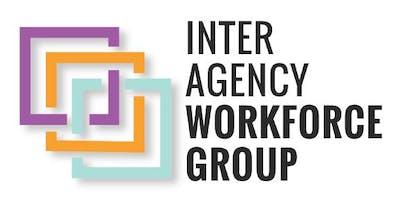 January Inter-Agency Workforce Group (IAWG) Meeting