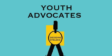 The Power of Self-Advocacy (with Decoding Dyslexia Youth Advocates) tickets