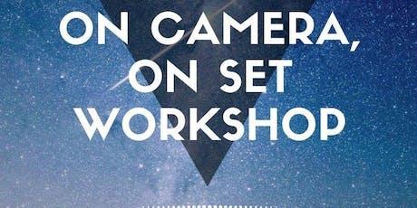 ON-SET, ON-CAMERA WORKSHOP 4 WEEKS (PHASE II) tickets