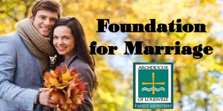 Foundation for Marriage (September 7, 2019) tickets