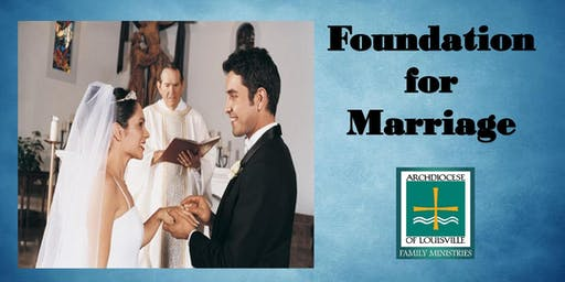 Foundation for Marriage (November 2, 2019)