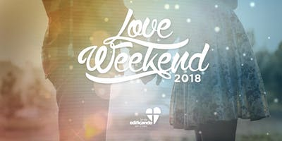 LOVE WEEKEND - 2019