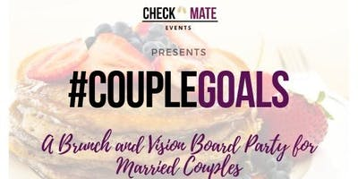 #CoupleGoals: A Brunch and Vision Board Party for Married Couples
