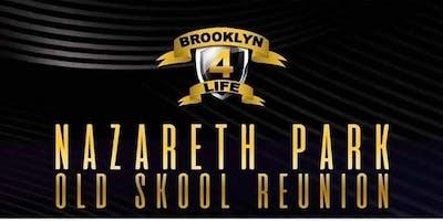 BROOKLYN.4.LIFE 3RD ANNUAL NAZARETH PARK REUNION 2019