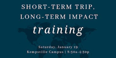 Short-term Trip, Long-term Impact Training