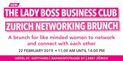 THE LADY BOSSES BUSINESS CLUB NETWORKING BRUNCH - By SEM