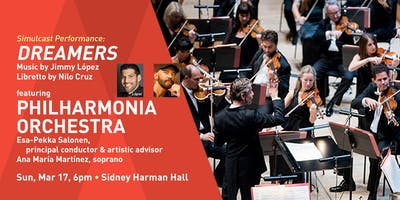 Simulcast: Dreamers, featuring the Philharmonia Orchestra