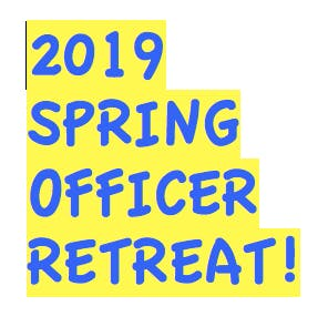2019 Spring Be A Leader Officers Retreat! **SPECIAL EVENT FOR CLUB LEADERSHIP ONLY