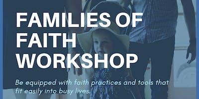Families of Faith Workshop
