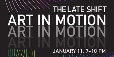 The Late Shift: Art in Motion