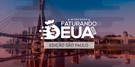 Workshop Faturando nos EUA - Edição São Paulo ingressos