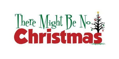 There Might Be No Christmas - A Mystery Dinner Show