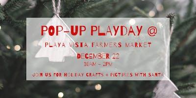 PlayDay at Playa Vista Farmers Market