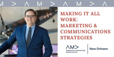 Making It All Work: Marketing & Communications Strategies At The National WWII Museum