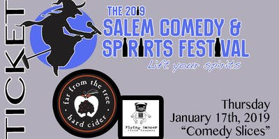 2019 Salem Comedy & Spirits Festival - Comedy Slices (night1)