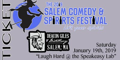 2019 Salem Comedy & Spirits Festival - Laugh Hard @ the Speakeasy Lab (night3)