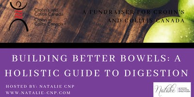 Building Better Bowels: A Holistic Guide to Digestion