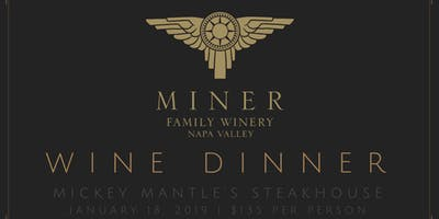 Miner Wine Dinner at Mickey Mantle's Steakhouse