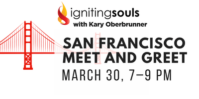 Igniting Souls San Francisco Meet-and-Greet hosted by Kary Oberbrunner