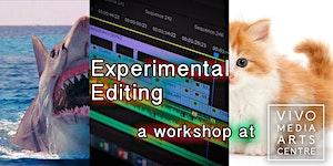 Experimental Editing