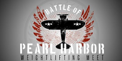 Battle of Pearl Harbor Weightlifting Meet 2019 - Last Chance Qualifier