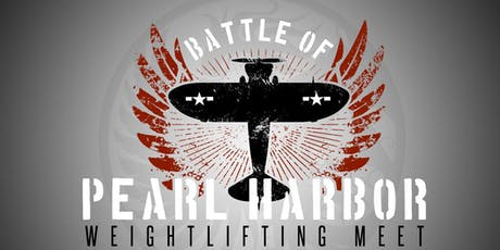 Battle of Pearl Harbor Weightlifting Meet 2019 - Last Chance Qualifier  tickets