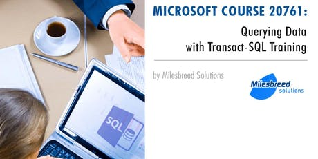 Querying Microsoft SQL Server (70-461) five 5 days Training tickets