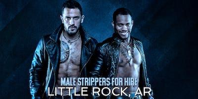 Hire a Male Stripper Little Rock AR - Private Party Male Strippers for Hire Little Rock