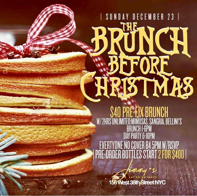 Sunday 12 23 Nitelife Ent The Brunch Before Christmas Day Party
