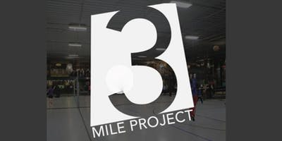 3 Mile Project - Overnighter