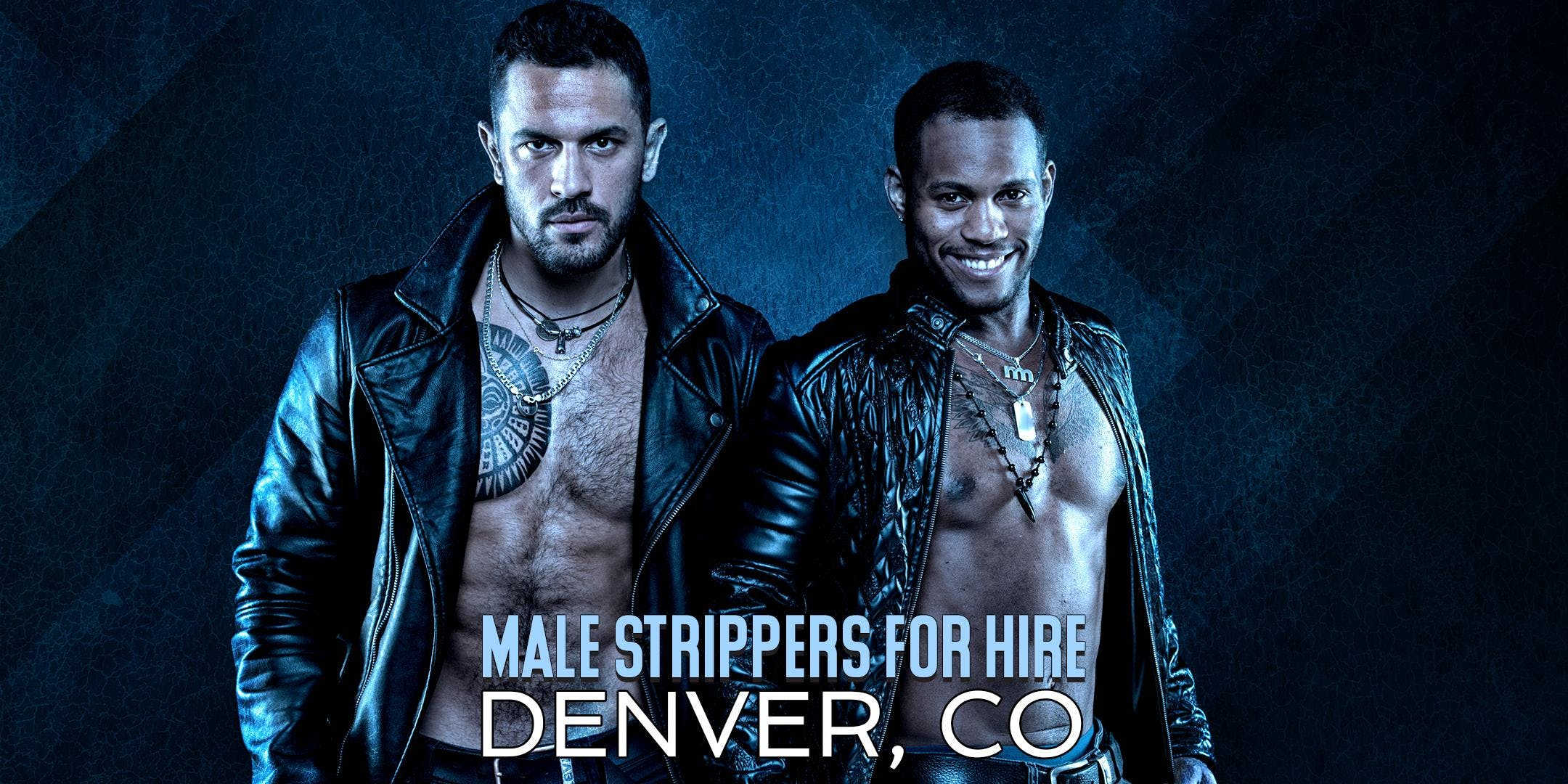 Hire a Male Stripper Denver CO - Private Part