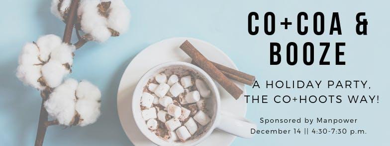 Co+coa & Booze: A Holiday Party!
