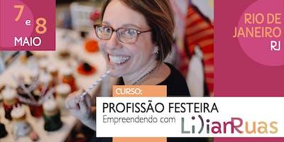 PROFISSÃO FESTEIRA 2019 - Empreendendo com Lilian Ruas no RIO DE JANEIRO