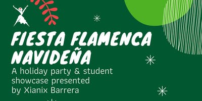 Fiesta Flamenca Navideña: a flamenco holiday student showcase