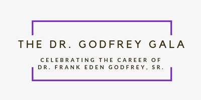 The Dr. Godfrey Gala and Fundraiser