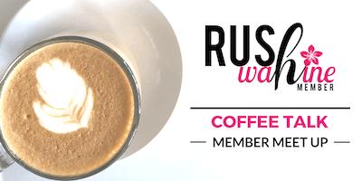 RUSHwahine O'ahu Coffee Talk