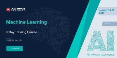 [3 Day Training Course] Machine Learning: Silicon Valley