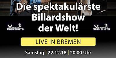 Die Spektakulärste Billard Show der Welt zu Gast in Bremen
