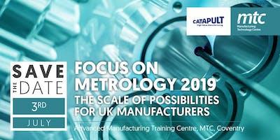 Focus on Metrology 2019 - Register Your Interest