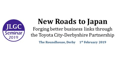New Roads to Japan - Forging better business links through the Toyota City-Derbyshire Partnership