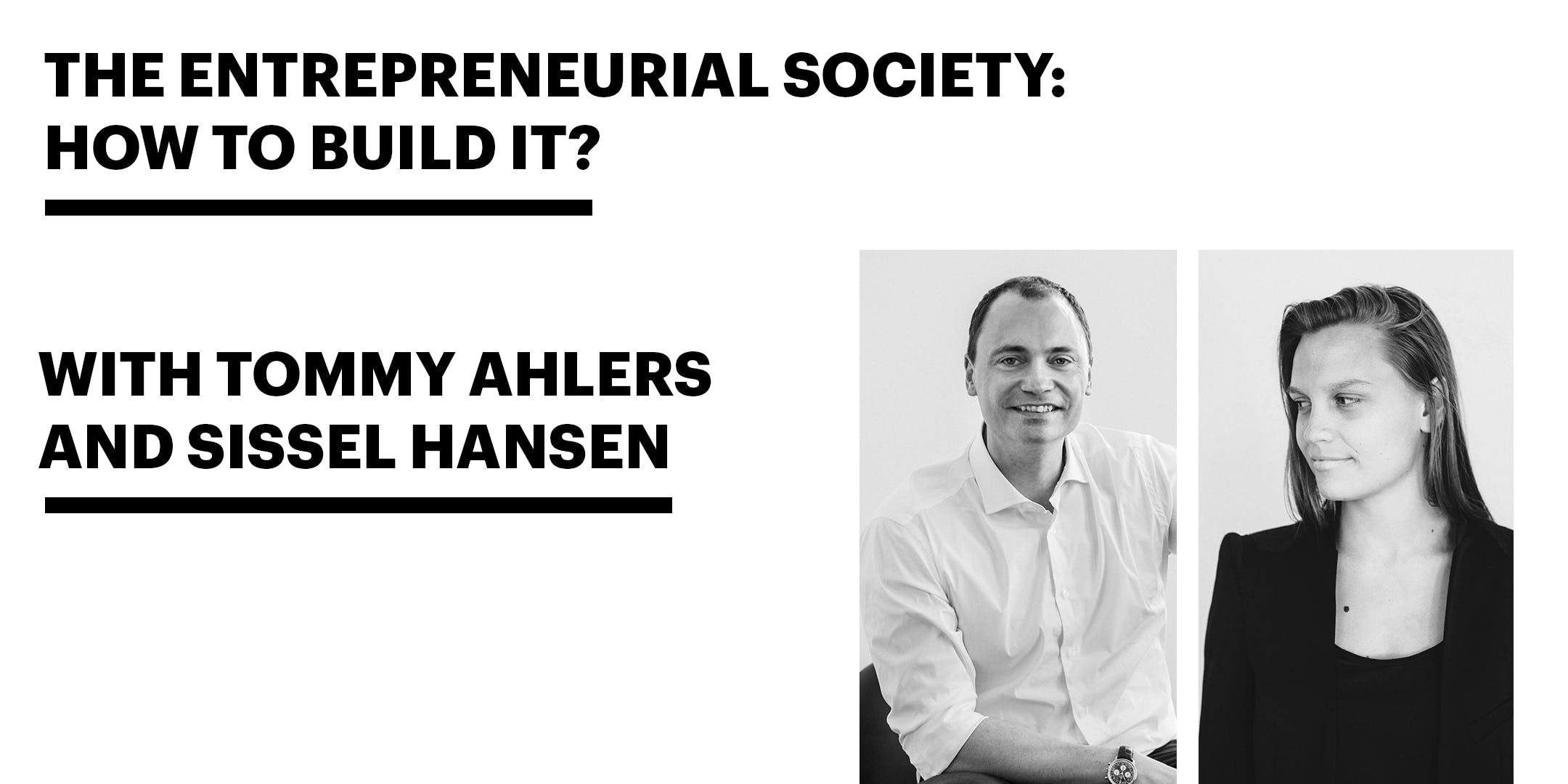 The Entrepreneurial Society: How to build it?