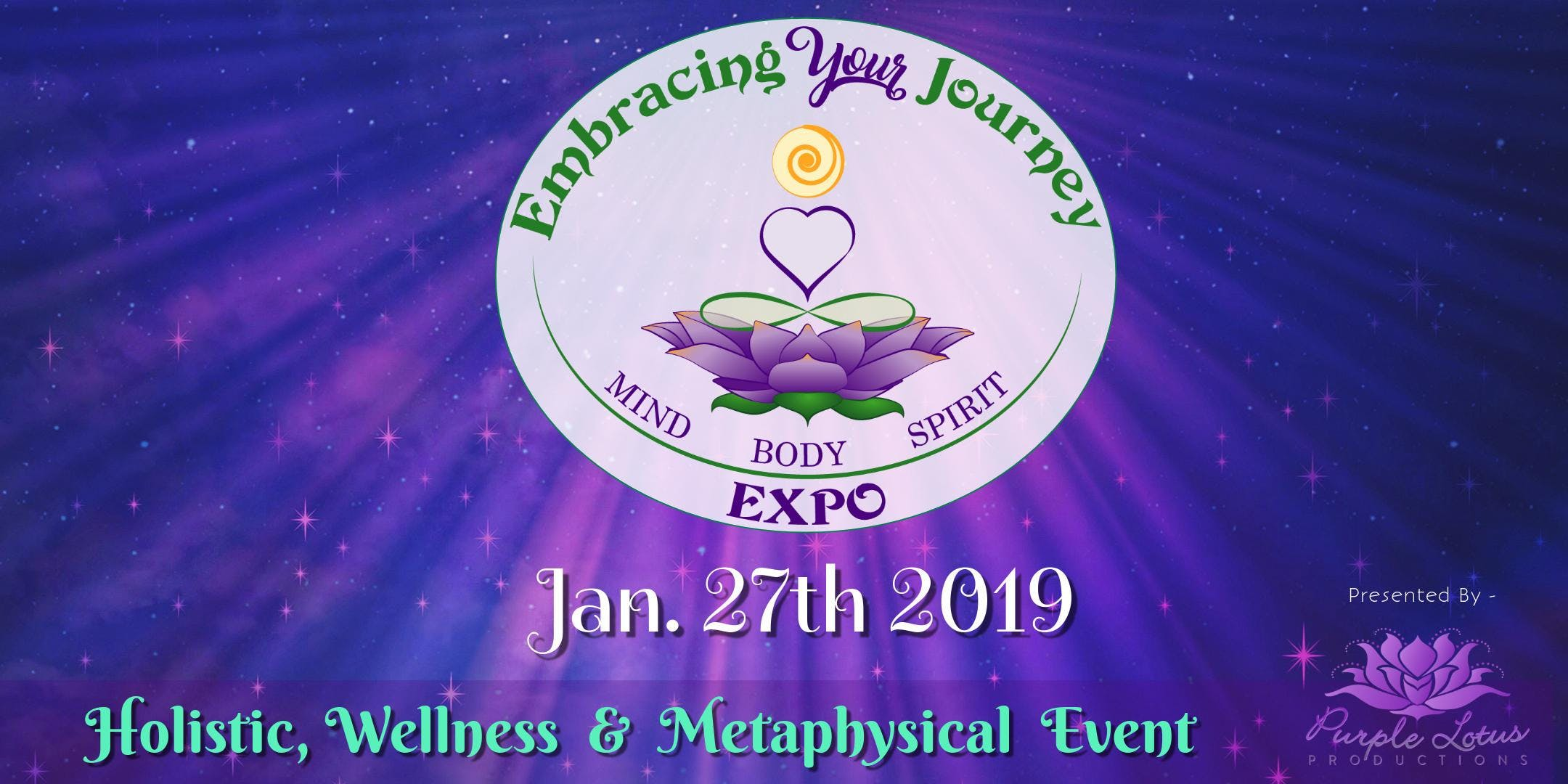 Embracing Your Journey Expo - January 27th 2019