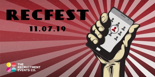 RecFest 2019 - The Largest Independent Event on the Planet for In-House Recruiting, Resourcing & Talent Acquisition