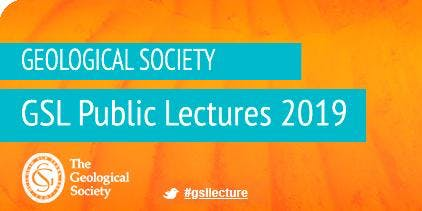 Geological Society October Public Lecture - Matinee